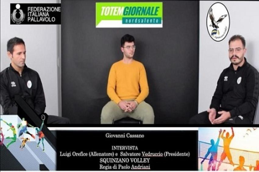 Squinzano città del Volley. Giovanni Cassano intervista Luigi Orefice e Salvatore Vedruccio